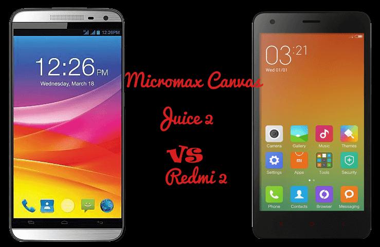 Micromax Canvas Juice 2 vs Redmi 2