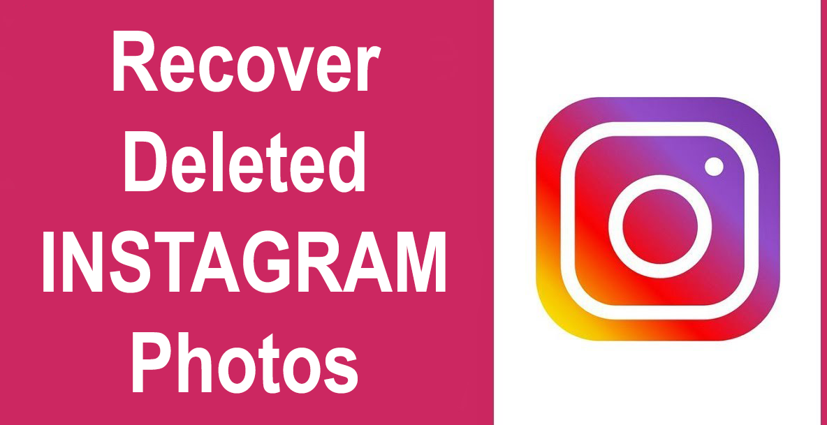 recover deleted insta photos